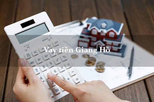 Vay tiền Giang Hồ