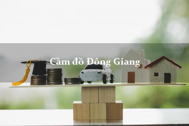 Cầm đồ Đông Giang Quảng Nam