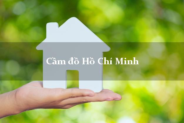 Cầm đồ Hồ Chí Minh
