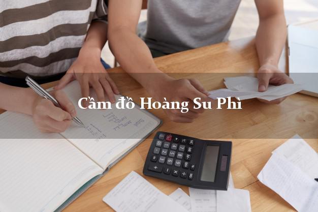 Cầm đồ Hoàng Su Phì Hà Giang