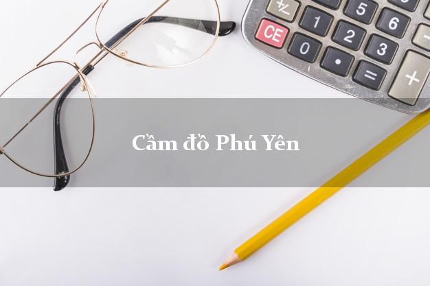 Cầm đồ Phú Yên