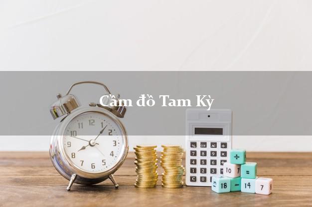 Cầm đồ Tam Kỳ Quảng Nam