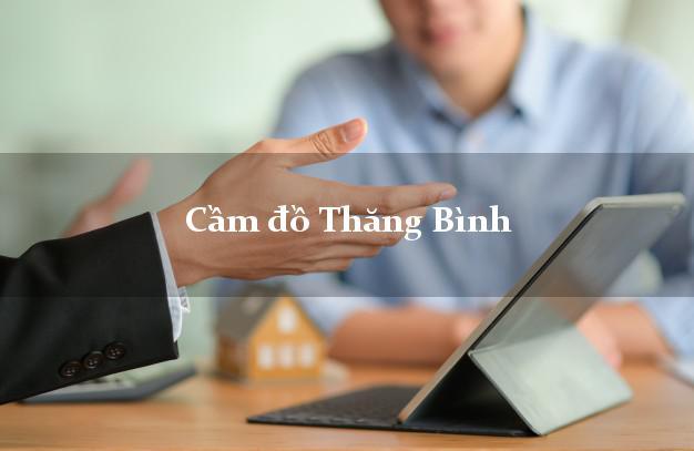 Cầm đồ Thăng Bình Quảng Nam