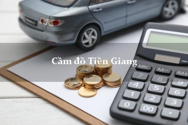 Cầm đồ Tiền Giang
