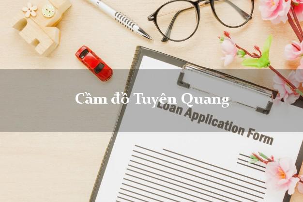 Cầm đồ Tuyên Quang