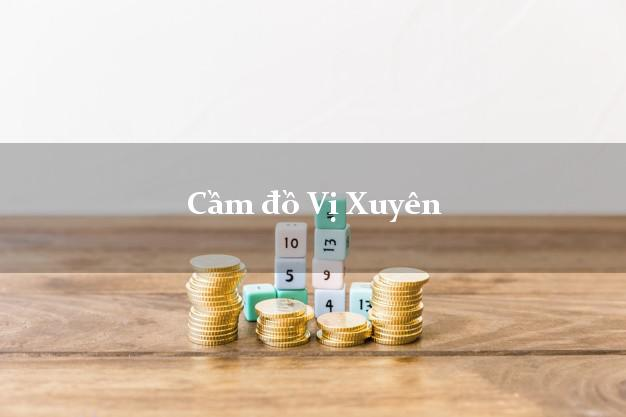Cầm đồ Vị Xuyên Hà Giang