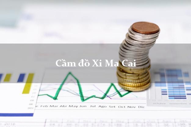 Cầm đồ Xi Ma Cai Lào Cai