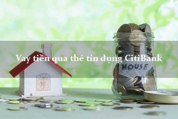 Vay tiền ngân hàng Citibank