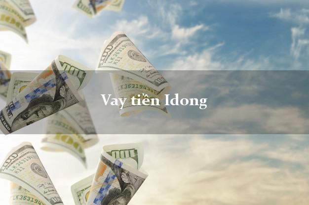 Vay tiền Idong nhanh nhất