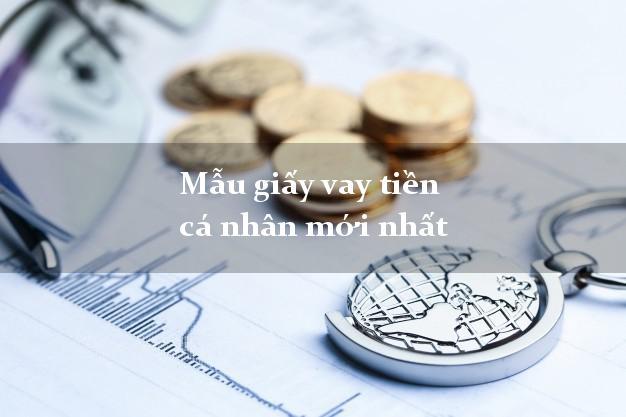 Tổng Hợp mẫu giấy vay tiền mới nhất 2020