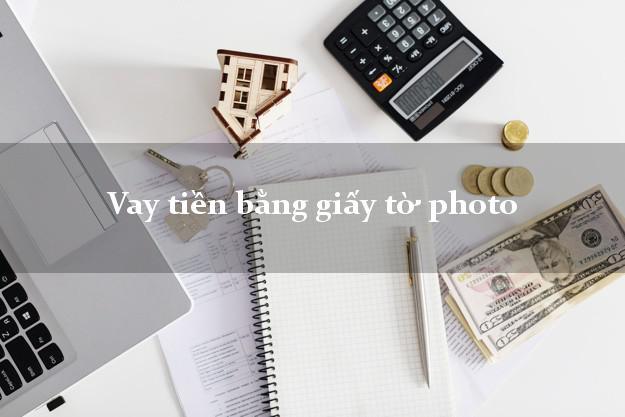 VAY TIEN BANG GIAY TO PHOTO